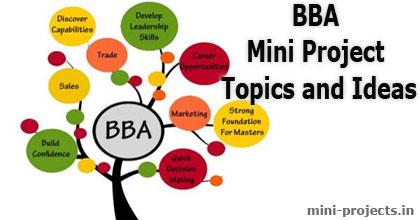 BBA Mini Project Topics and Ideas | Mini Project Ideas